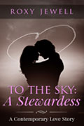 To The Sky Roxy Jewell Romance Novel Cover
